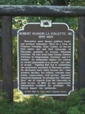 Image for Robert Marion La Follette, Sr. 1855-1925 Historical Marker