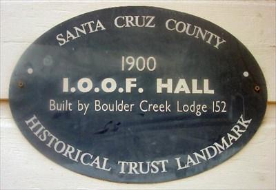 I.O.O.F. Hall in Boulder Creek