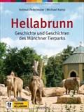 Image for Hellabrunn: Geschichte und Geschichten des Münchner Tierparks - München, Bayern, D
