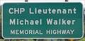 Image for CHP Lt. Michael Walker Memorial Highway