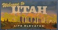 "Image for Welcome to Utah ~ ""Life Elevated"""