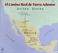 Image for El Camino Real (Central Branch) -- El Camino Real de Tierra Adentro (Royal Road of the Interior); El Paso, TX