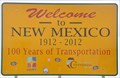 Image for Welcome to New Mexico ~ 100 Years of Transportation