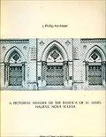 Image for A pictorial history of the Basilica of St. Mary - Halifax, NS