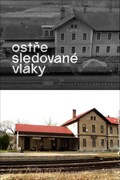 "Image for Nadrazi / railway station - ""Ostre sledovane vlaky / Closely Watched Trains"" - Lodenice (Czech Republic)"