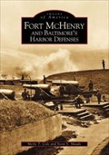 Image for Fort McHenry and Baltimore's Harbor Defenses - Baltimore, MD