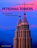 Image for Petronas Towers: The Architecture of High Construction - Kuala Lumpur, Malaysia.