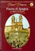 Image for Piazza di Spagna. Le ragioni del fascino - Rome, Italy