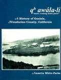 "Image for Qh awala-li ""water coming down place"": A history of Gualala, Mendocino County, California"