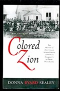 Image for Colored Zion: The History of Zion Baptist Church and the Black Community of Truro, Nova Scotia