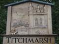 Image for Titchmarsh Village Sign - Church Street, Titchmarsh, Northamptonshire, UK