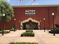 Image for Autry Museum of the American West - Los Angeles, CA