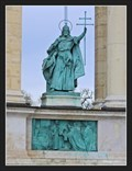 Image for Stephen I of Hungary (I. István magyar király) -  Hosök tere, Budapest, Hungary