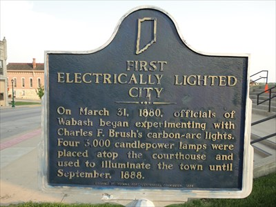 Wabash Indiana - First Electrically Lighted City - Indiana Historical Markers on Waymarking.com & Wabash Indiana - First Electrically Lighted City - Indiana ...