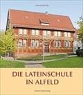 Image for Die Lateinschule in Alfeld — Alfeld (Leine), Germany