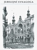 Image for Jubilejní synagoga  by  Karel Stolar - Prague, Czech Republic