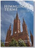 Image for Himmlische Türme - Die Marktkirche in Wiesbaden — Wiesbaden, Germany