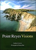 Image for Point Reyes Visions: Photographs and Essays, Point Reyes National Seashore and West Marin