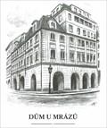 Image for The house 'U Mrazu'  by  Karel Stolar - Prague, Czech Republic