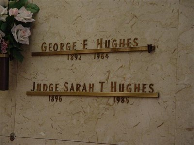 Judge Hughes is entombed in the Mausoleum at Sparkman Hillcrest Memorial Park in Dallas, Texas