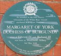 Image for Margaret of York - 500 years - Highbridge Street, Waltham Abbey, Essex, UK