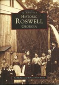 Image for Images of America – Historic Roswell, GA