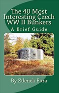 Image for The 40 Most Interesting Czech WWII Bunkers - Czech Republic