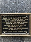 Image for Site of Old Saint Mary's Cathedral - Chicago, IL