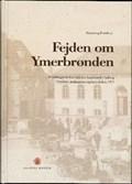 Image for Fejden om Ymerbrønden - Faaborg, Danmark