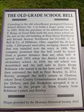 Image for The Old Grade School Bell - Choteau, MT