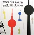Image for Von der Partei zur Party: Der Berliner Fernsehturm als Grafisches Symbol - Berlin, D