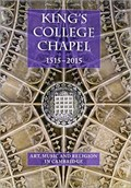 Image for King's College Chapel 1515-2015 - King's Parade, Cambridge, UK