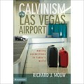 Image for Calvinism In The Las Vegas Airport - Las Vegas, NV