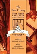 Image for The Third Century 1917-2017: First Parish Church, Brunswick, Maine