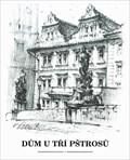 Image for The house 'U tri pstrosu'  by  Karel Stolar - Prague, Czech Republic
