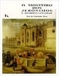 Image for O Mosteiro dos Jerónimos: Das origens à actualidade - Lisboa, Portugal