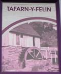 Image for Tafarn-Y-Felin -- Felinfoel, Llanelli , Wales.