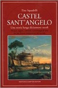 Image for Castel Sant'Angelo: Una storia lunga diciannove secoli - Rome, Italy