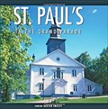 Image for St. Paul's in the Grand Parade: 1749-1999 - Halifax, NS