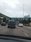 Image for Be Someone - Houston, TX