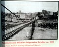 Image for Fairmont and Palatine Suspension Bridge, ca. 1900