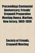 Image for Proceedings Centennial Anniversary: Cropwell Friends' Meeting House