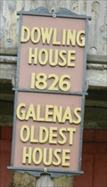 Image for Dowling House - 1826 - Galena, Illinois