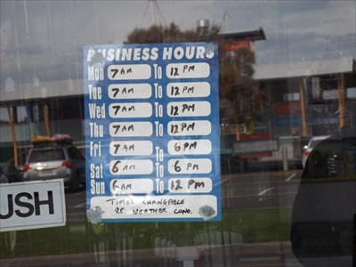 The Unusual Trading Hours on their window.