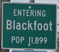 Image for Blackfoot, Idaho ~ Population 11,899