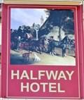 Image for Halfway Hotel - Pub Sign - Llanelli, Carmarthenshire, Wales.