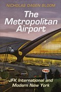 Image for The Metropolitan Airport: JFK International and Modern New York - Jamaica, NY