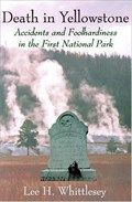 """Image for """"Death in Yellowstone"""" - Yellowstone National Park, WY"""
