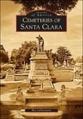 Image for Cemeteries of Santa Clara - Santa Clara, CA
