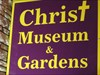 Christ Museum and Gardens - Gatlinburg, TN.